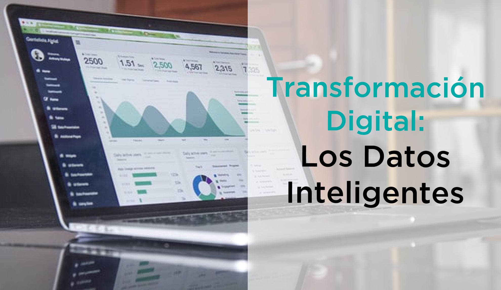 La Transformación Digital y los Datos Inteligentes