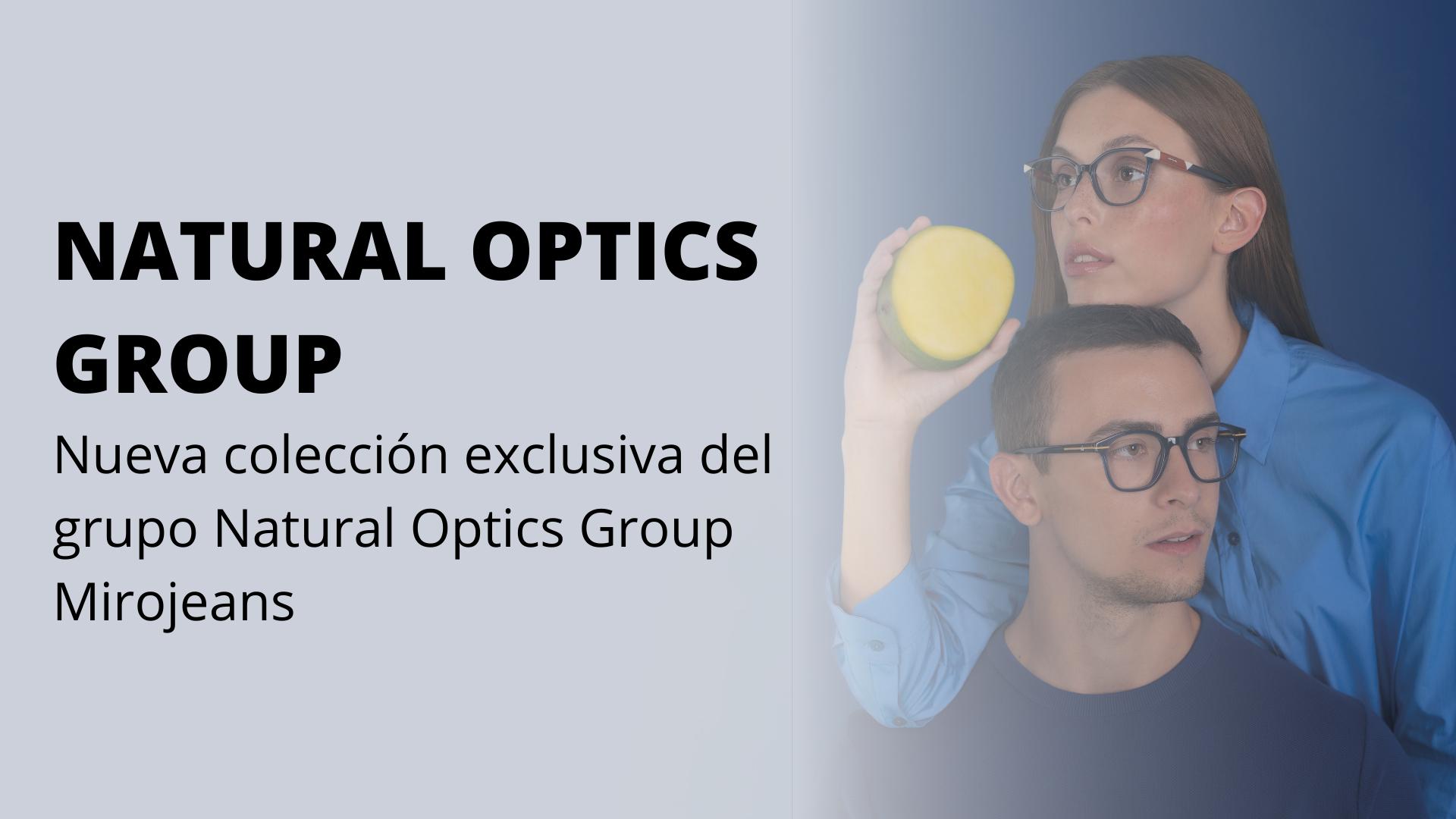 PURAVIDA: La nueva colección de Mirojeans exclusiva del grupo Natural Optics Group