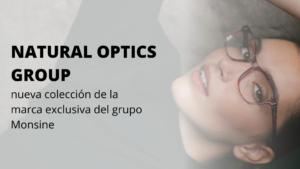 HABITAT: La nueva colección de Monsine exclusiva del grupo Natural Optics Group